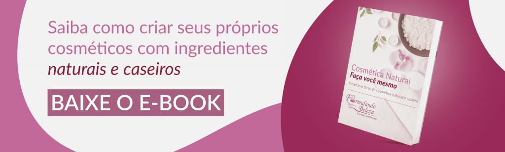 cta-ebook-cosmetica-natural-formulando-beleza
